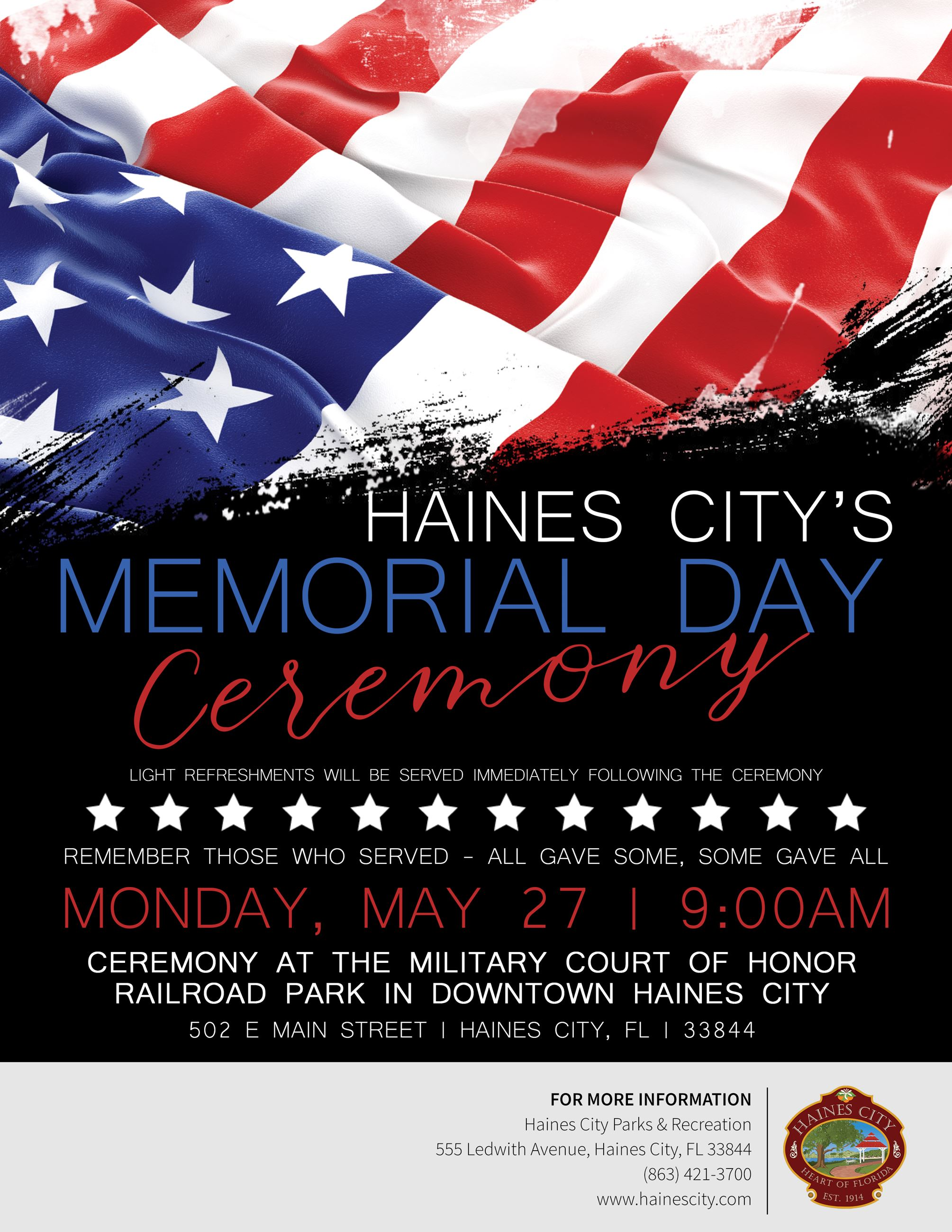 Haine's City Memorial Day Ceremony.  Monday, May 27, 9:00 PM at Railroad Park